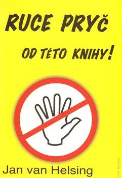 Obálka titulu Ruce pryč od této knihy
