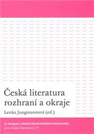 Česká literatura rozhraní a okraje