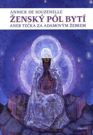 ŽENSKÝ PÓL BYTÍ ANEB TEČKA ZA ADAMOVÝM ŽEBREM