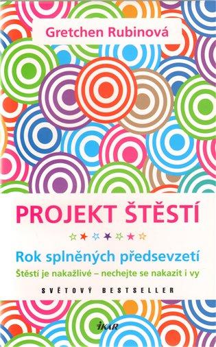 Projekt štěstí - Gretchen Rubinová | Booksquad.ink