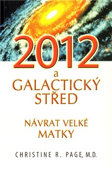 Obálka titulu 2012 a galaktický střed