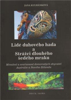 Obálka titulu Lidé duhového hada a strážci dlouhého šedého mraku