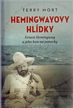 Obálka titulu Hemingwayovy hlídky