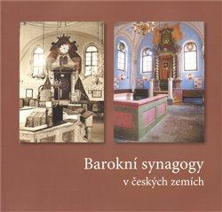 Obálka titulu Barokní synagogy v českých zemích