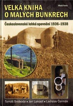 Obálka titulu Velká kniha o malých bunkrech