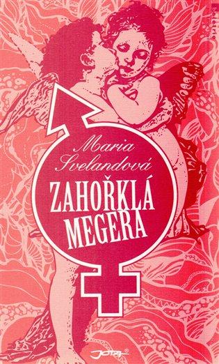 Zahořklá megera - Maria Svelandová | Booksquad.ink