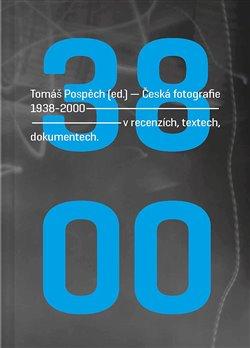 Obálka titulu Česká fotografie 1938-2000