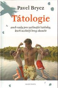 Tátologie