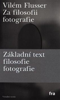 Obálka titulu Za filosofii fotografie