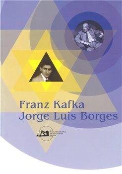 Franz Kafka. Jorge Luis Borges