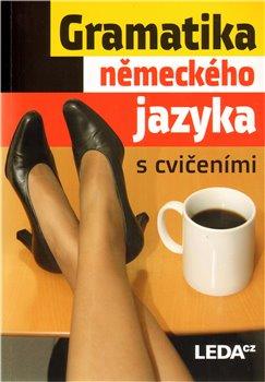 Obálka titulu Gramatika německého jazyka s cvičeními
