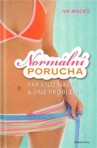 Normální porucha - Iva Macků | Booksquad.ink