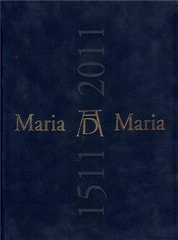 Obálka titulu Maria Maria 1511/2011