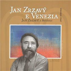 Obálka titulu Jan Zrzavý a Benátky / Jan Zrzavý e Venezia
