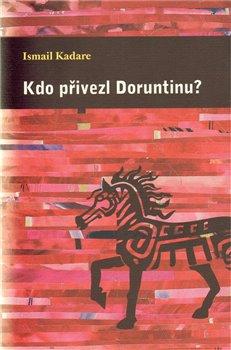 Obálka titulu Kdo přivezl Doruntinu?