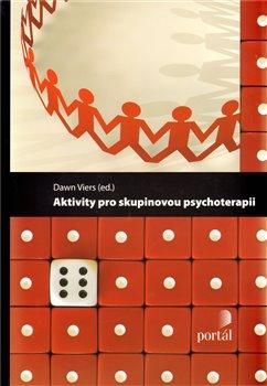 Obálka titulu Aktivity pro skupinovou psychoterapii