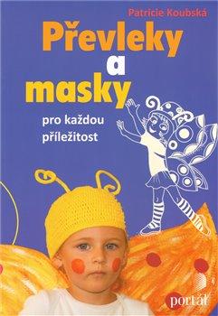 Obálka titulu Převleky a masky pro každou příležitost