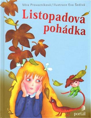 Listopadová pohádka - Věra Provazníková | Booksquad.ink