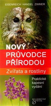 Obálka titulu Zvířata a rostliny - Nový průvodce přírodou