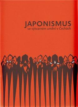 Obálka titulu Japonismus ve výtvarném umění v Čechách