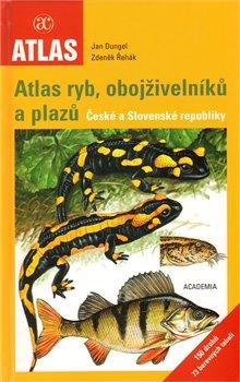Obálka titulu Atlas ryb, obojživelníků a plazů České a Slovenské republiky