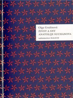 Obálka titulu Život a sny Anatolije Suchanova