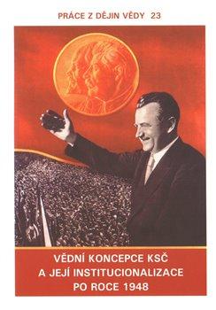 Obálka titulu Vědní koncepce KSČ a její institucionalizace po roce 1948