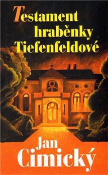 Obálka titulu Testament hraběnky Tiefenfeldové
