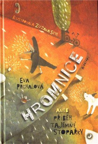 Hromnice aneb Příběh tajemné stopařky - Eva Prchalová | Booksquad.ink