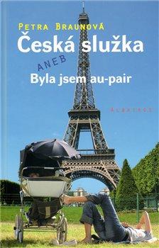 Obálka titulu Česká služka aneb byla jsem au-pair