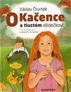 Obálka knihy O Kačence a tlustém dědečkovi