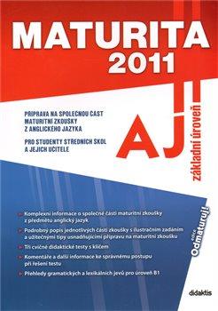 Obálka titulu Maturita 2011 – Anglický jazyk (základní úroveň)