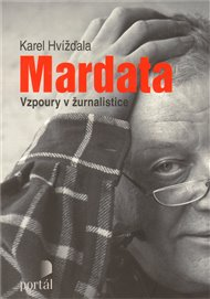 Mardata - Vzpoury v žurnalistice