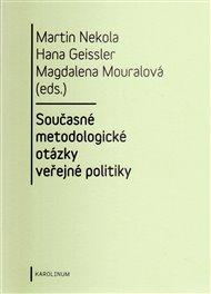 Současné metodologické otázky veřejné politiky