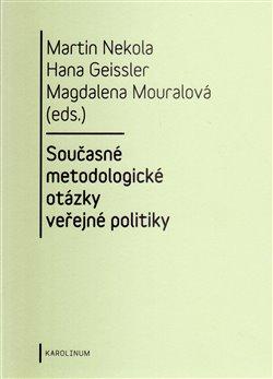 Obálka titulu Současné metodologické otázky veřejné politiky