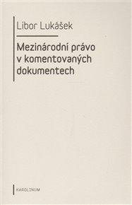 Mezinárodní právo v komentovaných dokumentech