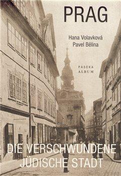 Obálka titulu Prag - Die verschwundene jüdische Stadt