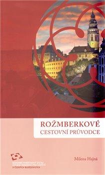 Obálka titulu Rožmberkové. Cestovní průvodce