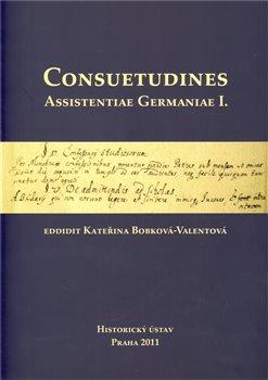 Obálka titulu Consuetudines. Assistentiae Germaniae I.