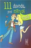 Obálka knihy 111 důvodů, proč milovat muže