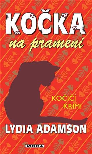Kočka na prameni:Kočičí krimi - Lydia Adamson | Booksquad.ink