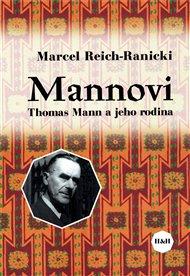 Mannovi. Thomas Mann a jeho rodina