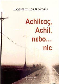 Obálka titulu Achileas, Achil, nebo ...nic