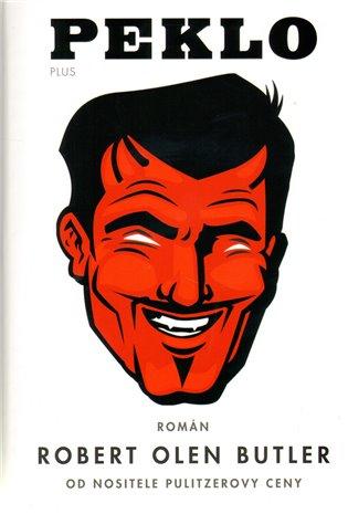 Peklo - Robert Olen Butler   Booksquad.ink