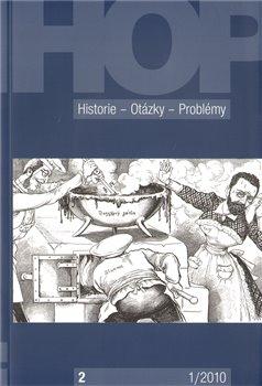 Obálka titulu Historie–Otázky- Problémy 1/2010