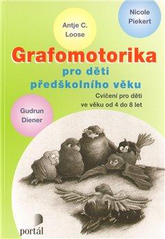 Obálka titulu Grafomotorika pro děti předškolního věku
