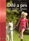 Obálka knihy Dítě a pes