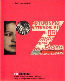 Obálka titulu RůŽena - Příběh malířky Růženy Zátkové