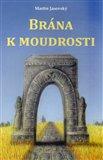 Obálka knihy Brána k moudrosti