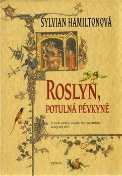 Obálka titulu Roslyn, potulná pěvkyně